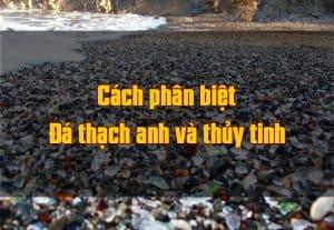 cach-phan-biet-thach-anh